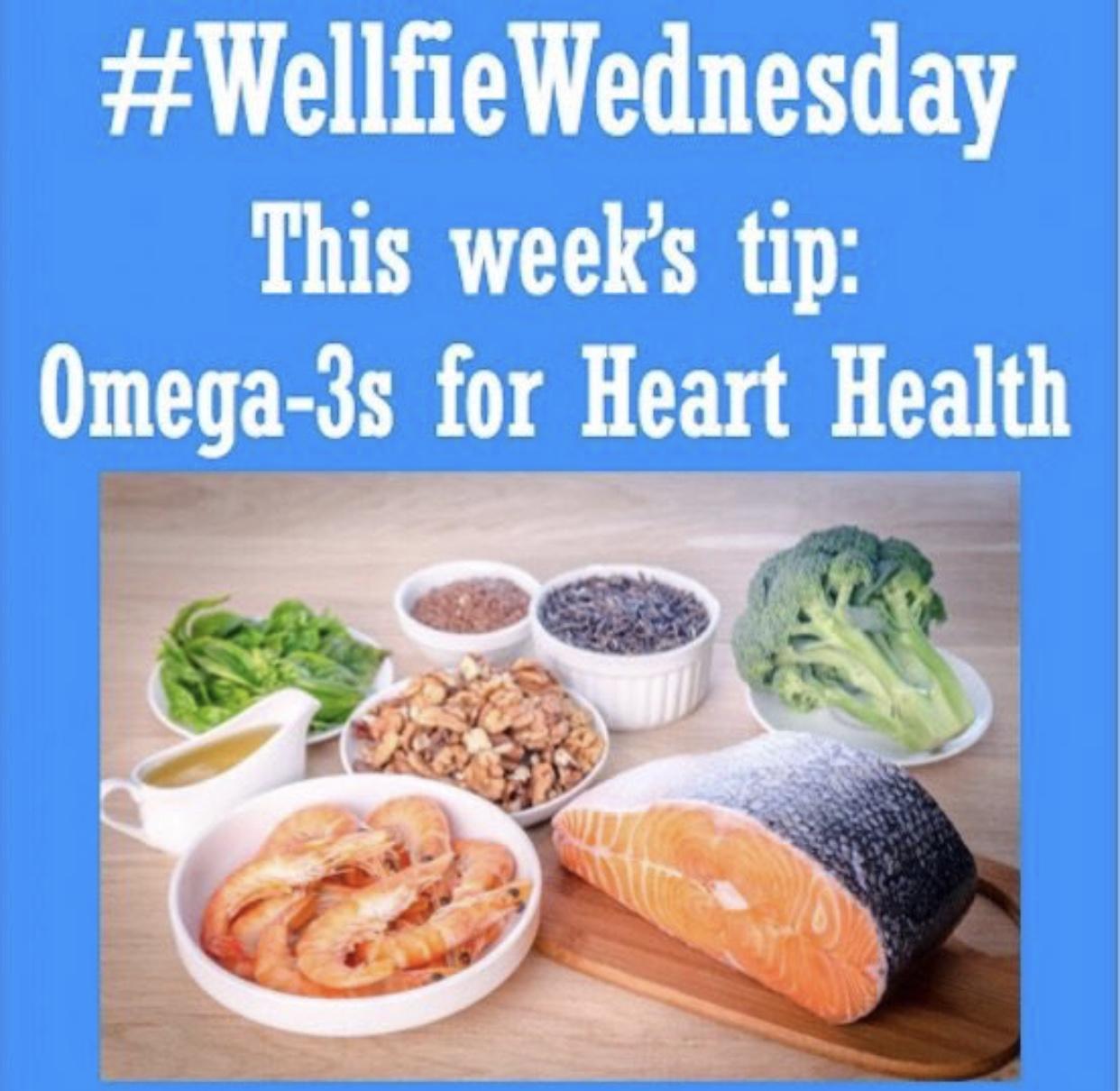 Wellfie Wednesday: Omega-3s