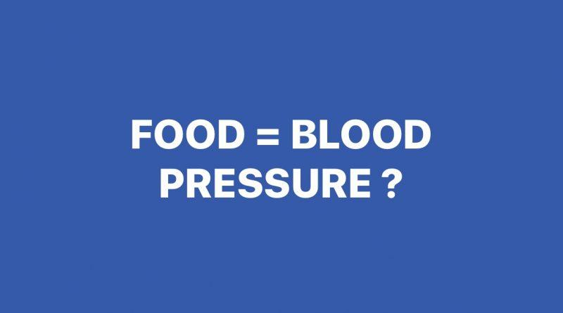 Food = Blood Pressure?
