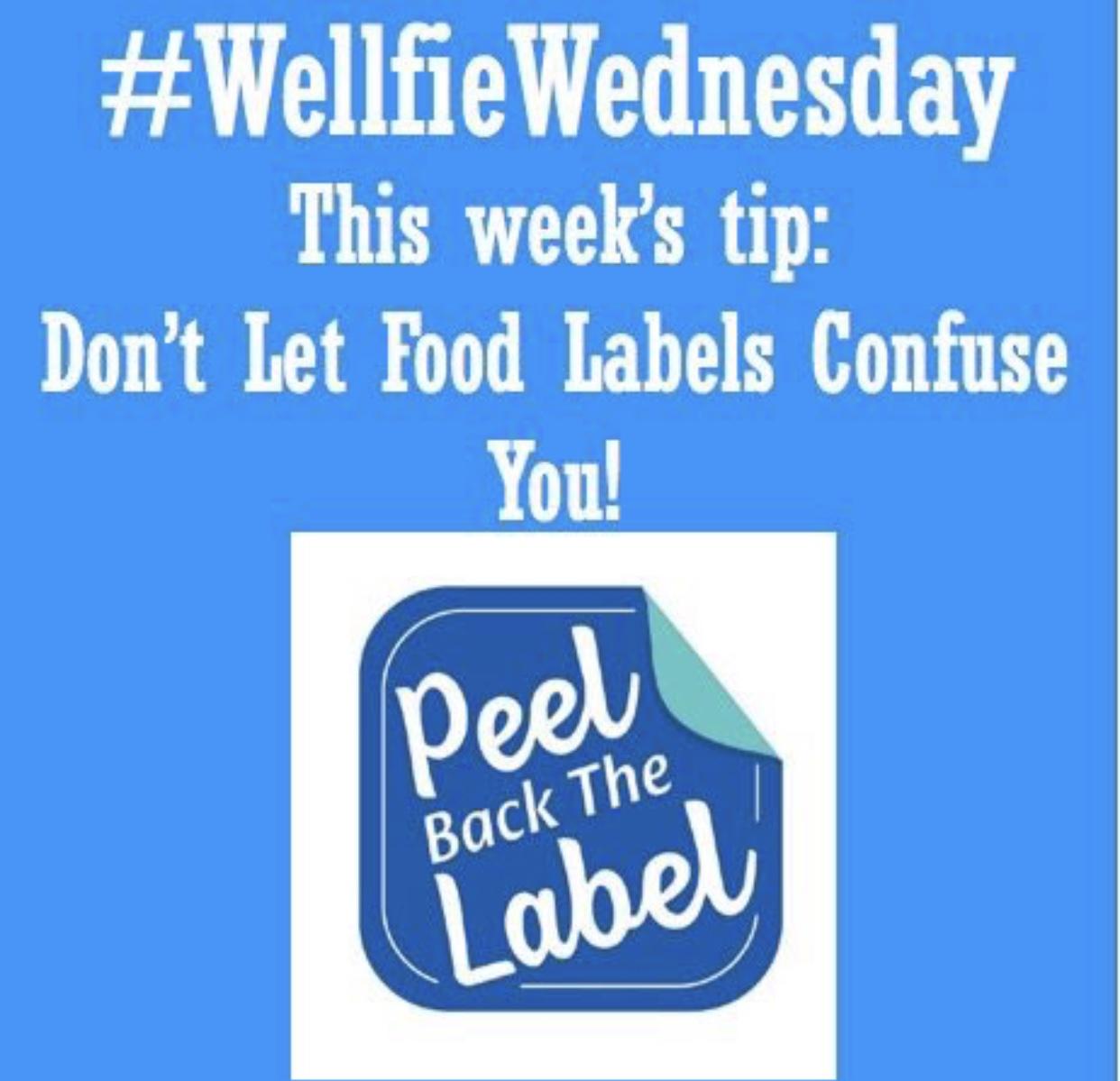 Wellfie Wednesday: Peel Back The Labels