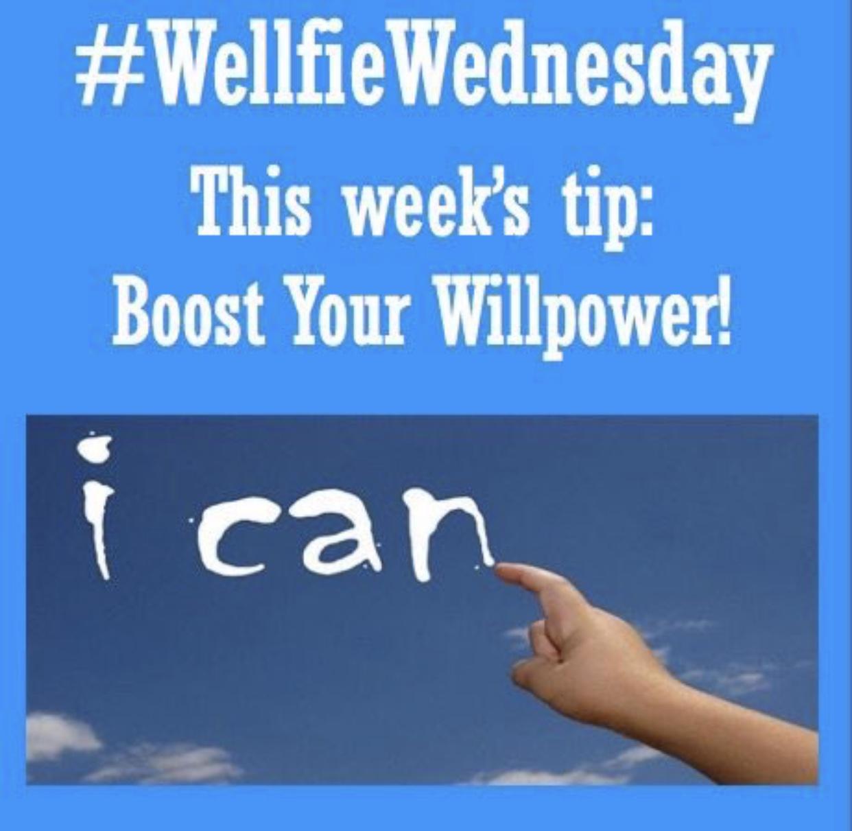 Wellfie Wednesday: Willpower