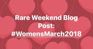 Rare Weekend Blog Post: #WomensMarch2018