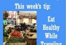 Wellfie Wednesday: Eat Healthy While Traveling