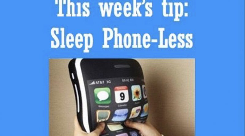Wellfie Wednesday Tip: Sleep Phone-less