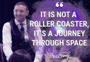 It's Not a Roller Coaster, It's A Journey Through Space