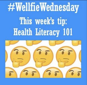 Wellfie Wednesday Blog Post: Healthcare Literacy (Hint: Insurance)