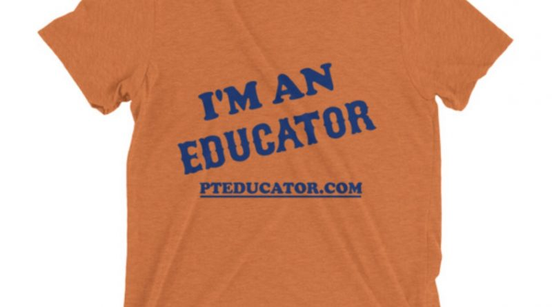 Because Let's Face It...We're All Educators